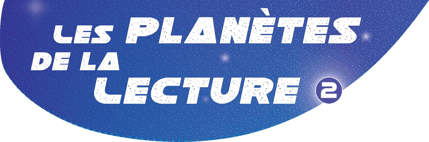 Les planètes de la lecture 2